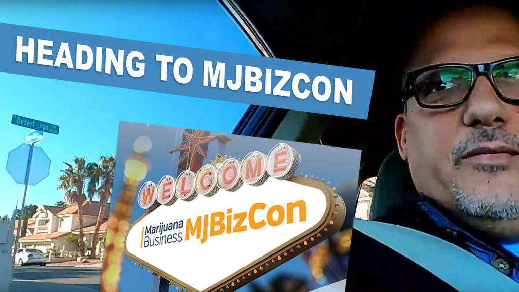 Heading To MJBizCon