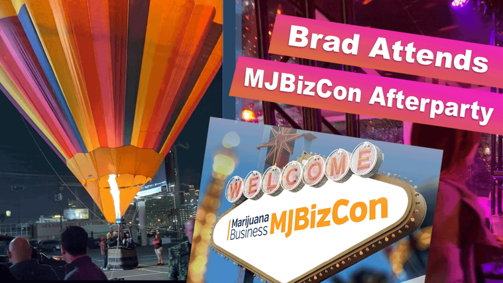 Brad Attends MJBizCon 2019 Afterparty